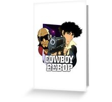 Spike Spiegel  and Jet Black  Greeting Card