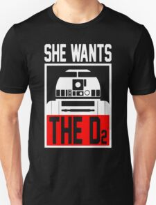 She Wants The D2 Unisex T-Shirt