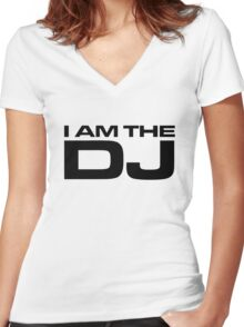 I AM THE DJ Women's Fitted V-Neck T-Shirt