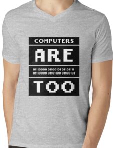 Computers are people too Mens V-Neck T-Shirt