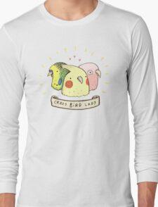 Crazy Bird Lady Long Sleeve T-Shirt