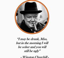 [Quote] Winston Churchill - Drunk Unisex T-Shirt