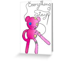 Everything Stays - Hambo Greeting Card