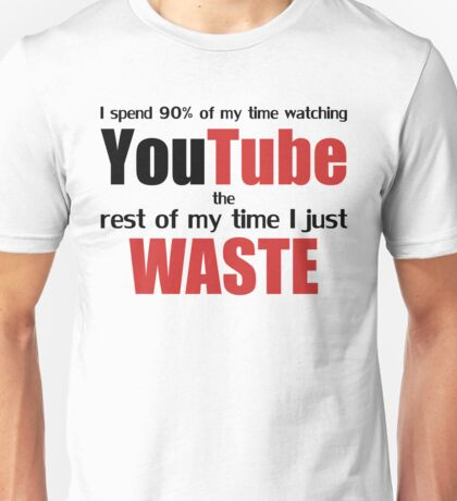 Watching YouTube Unisex T-Shirt