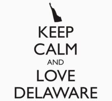 KEEP CALM and LOVE DELAWARE Baby Tee