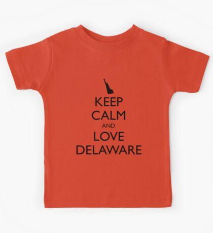 KEEP CALM and LOVE DELAWARE Kids Tee