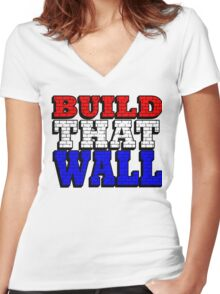 BUILD THAT WALL Women's Fitted V-Neck T-Shirt