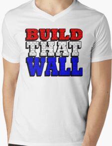 BUILD THAT WALL Mens V-Neck T-Shirt