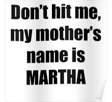 Martha is my mother too Poster