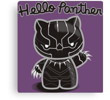 HELLO PANTHER Canvas Print