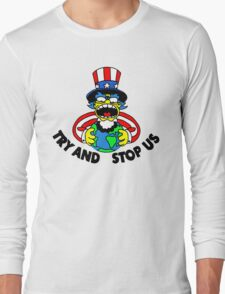 Try and Stop Us T-Shirt - Funny American Cartoon Uncle Sam Long Sleeve T-Shirt