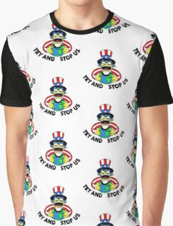 Try and Stop Us T-Shirt - Funny American Cartoon Uncle Sam Graphic T-Shirt