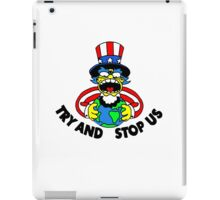 Try and Stop Us T-Shirt - Funny American Cartoon Uncle Sam iPad Case/Skin