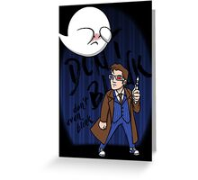 Don't Blink Boo & Dr.who Greeting Card