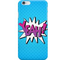 Comics Bubble with Expression Yeah in Vintage Style. iPhone Case/Skin