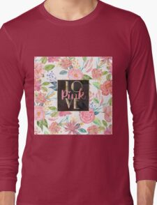 "Beautiful watercolor floral ""Love Pink"" Long Sleeve T-Shirt"