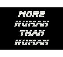 More Human Than Human, Blade Runner Photographic Print