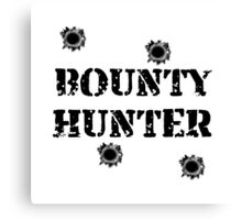Bounty Hunter Canvas Print