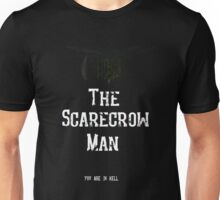 The Scarecrow Man Unisex T-Shirt
