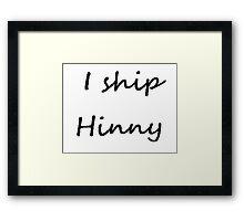 I ship Hinny (Cursive) Framed Print