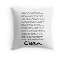 THAT'S WHAT MAKES YOU CLEAN Throw Pillow