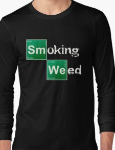 Smoking Weed Long Sleeve T-Shirt
