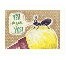 Ant Victory! Art Print