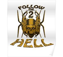 follow ME 2 HELL Poster