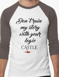 Castle quote Men's Baseball ¾ T-Shirt