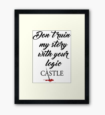 Castle quote Framed Print