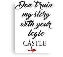 Castle quote Metal Print