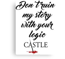 Castle quote Canvas Print
