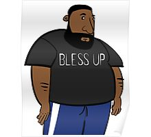Bless Up Poster