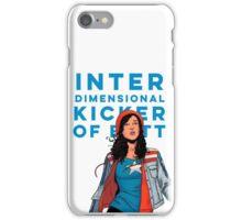 Inter-dimensional Kicker of Butt iPhone Case/Skin