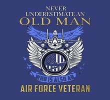 old man who is also an air force veteran T-Shirt
