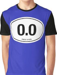 0.0 - NO FUCKS GIVEN Graphic T-Shirt