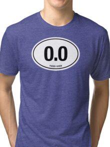 0.0 - NO FUCKS GIVEN Tri-blend T-Shirt