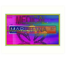 Medical Marijuana Street Art Print
