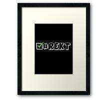 Rekt checked Framed Print