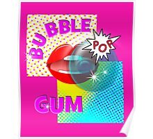 Retro Pop Art Bubble Gum Comic Book Popping Design Poster