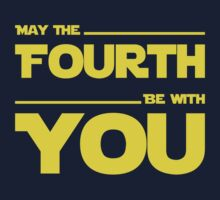 May The Fourth Be With You - Stars Wars Parody for Geeks Baby Tee