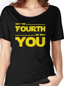 May The Fourth Be With You - Stars Wars Parody for Geeks Women's Relaxed Fit T-Shirt