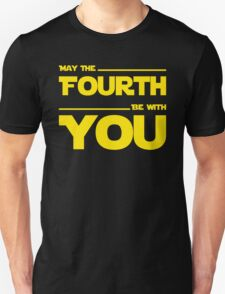 May The Fourth Be With You - Stars Wars Parody for Geeks Unisex T-Shirt