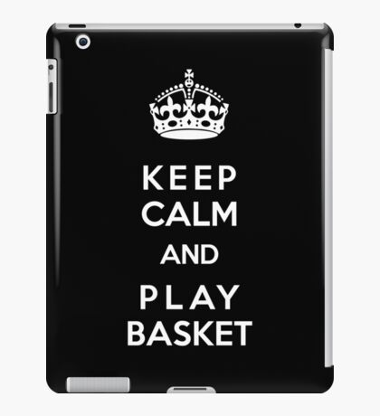 Keep Calm and play basket iPad Case/Skin