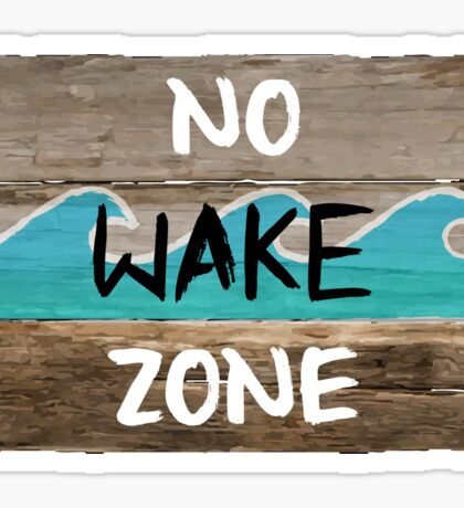 NO WAKE ZONE Sticker