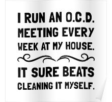 OCD Cleaning House Poster