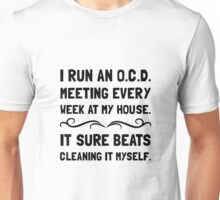 OCD Cleaning House Unisex T-Shirt