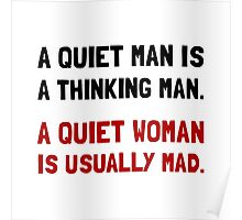 Quiet Woman Mad Poster