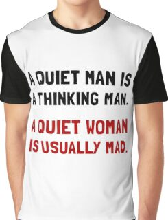 Quiet Woman Mad Graphic T-Shirt