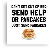 Send Pancakes Canvas Print